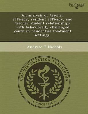 An Analysis of Teacher Efficacy (Paperback)