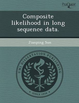 Composite Likelihood in Long Sequence Data (Paperback)