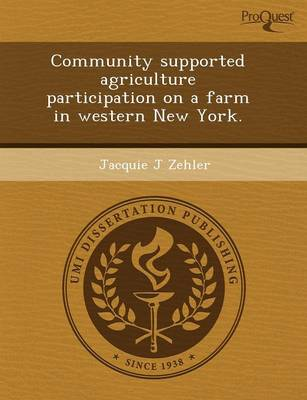 Community Supported Agriculture Participation on a Farm in Western New York (Paperback)