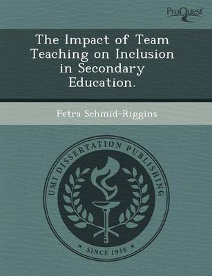 The Impact of Team Teaching on Inclusion in Secondary Education (Paperback)