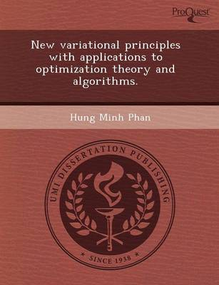 New Variational Principles with Applications to Optimization Theory and Algorithms (Paperback)