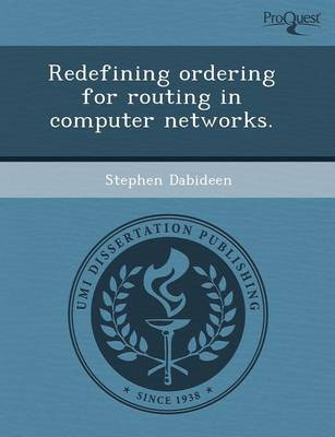 Redefining Ordering for Routing in Computer Networks (Paperback)