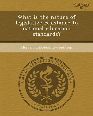 What Is the Nature of Legislative Resistance to National Education Standards? (Paperback)
