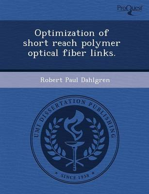 Optimization of Short Reach Polymer Optical Fiber Links (Paperback)