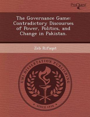 The Governance Game: Contradictory Discourses of Power (Paperback)