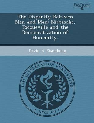 The Disparity Between Man and Man: Nietzsche (Paperback)