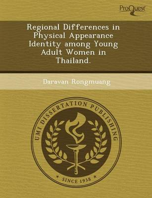 Regional Differences in Physical Appearance Identity Among Young Adult Women in Thailand (Paperback)