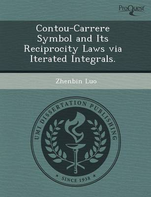 Contou-Carrere Symbol and Its Reciprocity Laws Via Iterated Integrals (Paperback)
