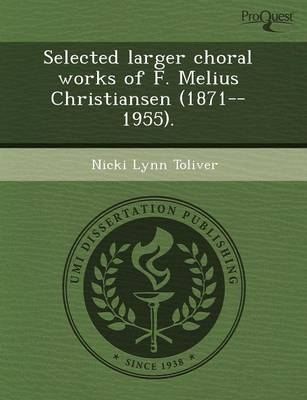 Selected Larger Choral Works of F (Paperback)