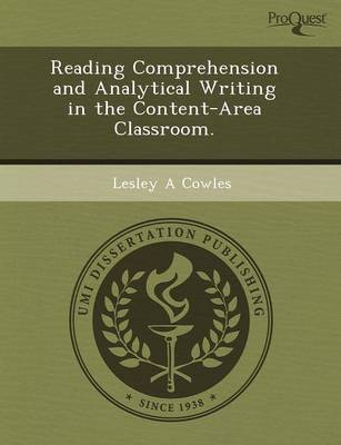 Reading Comprehension and Analytical Writing in the Content-Area Classroom (Paperback)