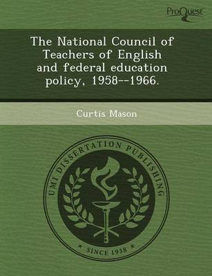 The National Council of Teachers of English and Federal Education Policy (Paperback)