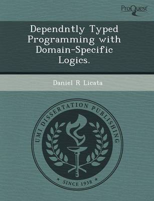 Dependntly Typed Programming with Domain-Specific Logics (Paperback)