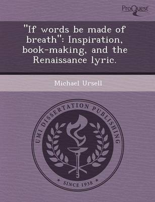 If Words Be Made of Breath: Inspiration (Paperback)