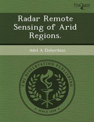 Radar Remote Sensing of Arid Regions (Paperback)