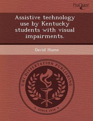 Assistive Technology Use by Kentucky Students with Visual Impairments (Paperback)