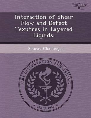 Interaction of Shear Flow and Defect Texutres in Layered Liquids (Paperback)