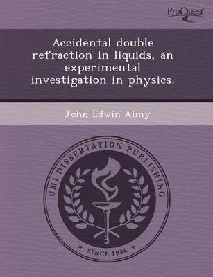 Accidental Double Refraction in Liquids (Paperback)