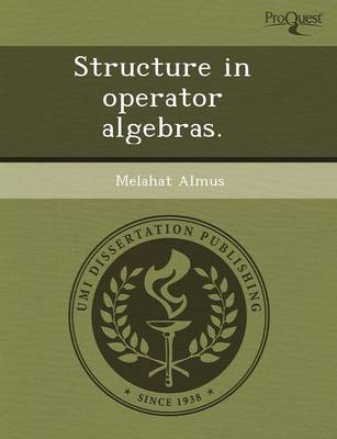 Structure in Operator Algebras (Paperback)