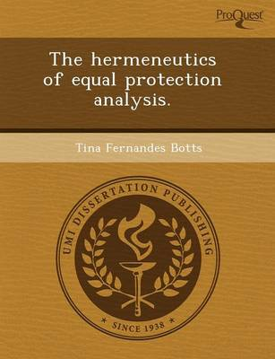 The Hermeneutics of Equal Protection Analysis (Paperback)
