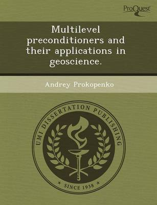 Multilevel Preconditioners and Their Applications in Geoscience (Paperback)