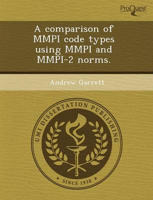 A Comparison of MMPI Code Types Using MMPI and MMPI-2 Norms (Paperback)