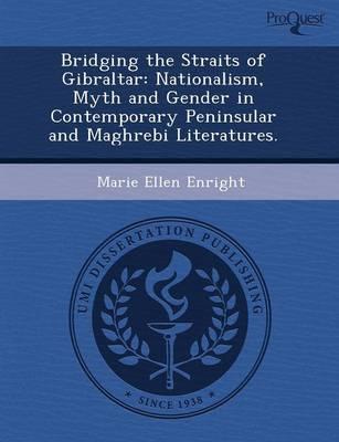 Bridging the Straits of Gibraltar: Nationalism (Paperback)