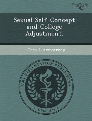 Sexual Self-Concept and College Adjustment (Paperback)
