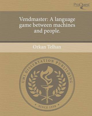Vendmaster: A Language Game Between Machines and People (Paperback)