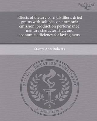 Effects of Dietary Corn Distiller's Dried Grains with Solubles on Ammonia Emission (Paperback)