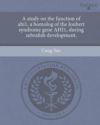 A Study on the Function of Ahi1 (Paperback)