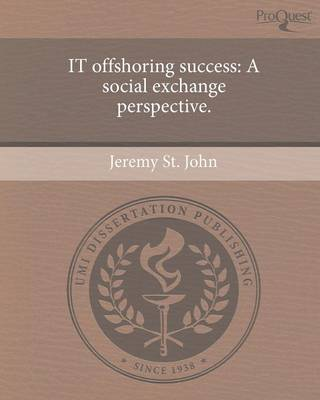 It Offshoring Success: A Social Exchange Perspective (Paperback)