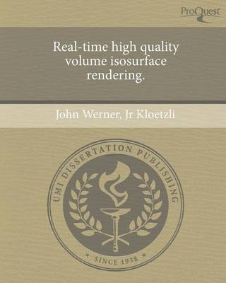 Real-Time High Quality Volume Isosurface Rendering (Paperback)