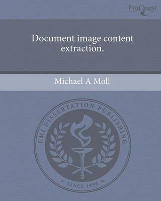Document Image Content Extraction (Paperback)