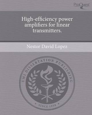 High-Efficiency Power Amplifiers for Linear Transmitters (Paperback)