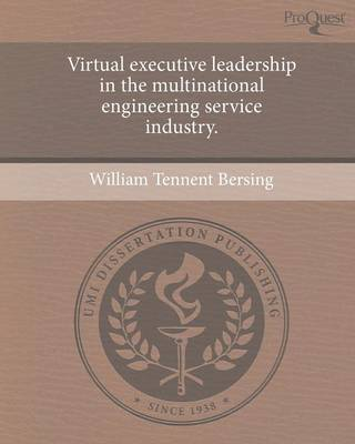 Virtual Executive Leadership in the Multinational Engineering Service Industry (Paperback)