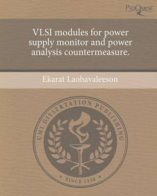VLSI Modules for Power Supply Monitor and Power Analysis Countermeasure (Paperback)