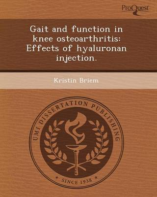 Gait and Function in Knee Osteoarthritis: Effects of Hyaluronan Injection (Paperback)