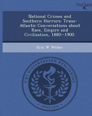 National Crimes and Southern Horrors: Trans-Atlantic Conversations about Race (Paperback)