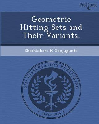 Geometric Hitting Sets and Their Variants (Paperback)
