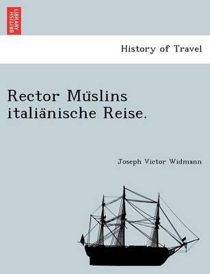Rector Mu Slins Italia Nische Reise. (Paperback)
