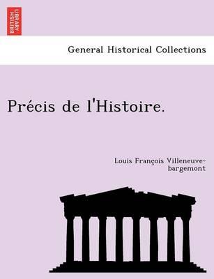 Pre Cis de L'Histoire. (Paperback)