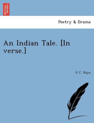 An Indian Tale. [in Verse.] (Paperback)
