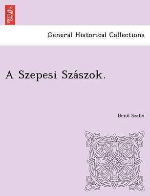 A Szepesi Szászok. (Paperback)