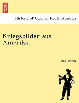 Kriegsbilder Aus Amerika. (Paperback)