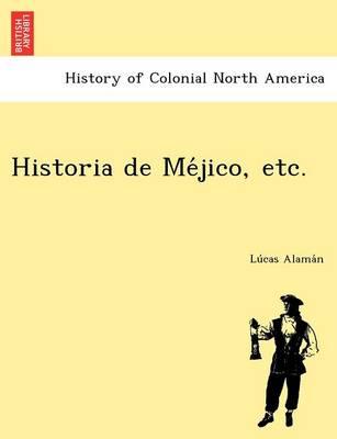 Historia de Me Jico, Etc. (Paperback)