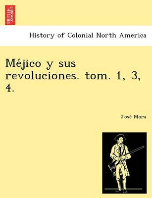 Me Jico y Sus Revoluciones. Tom. 1, 3, 4. (Paperback)