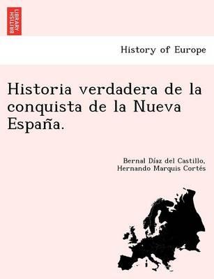 Historia Verdadera de la Conquista de la Nueva España. (Paperback)