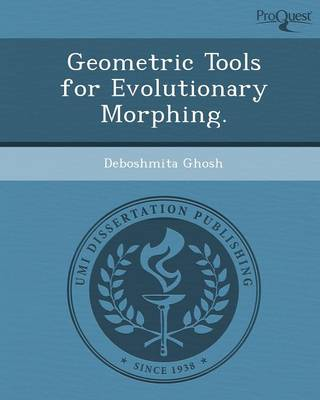 Geometric Tools for Evolutionary Morphing (Paperback)