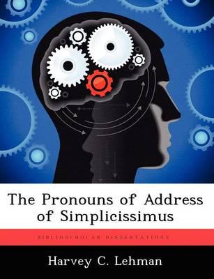 The Pronouns of Address of Simplicissimus (Paperback)