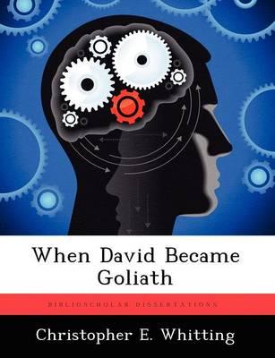 When David Became Goliath (Paperback)